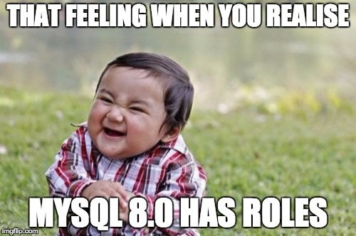 mysql-8-role-meme